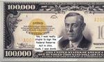 Wilson_100000_dollar_gold_certifica
